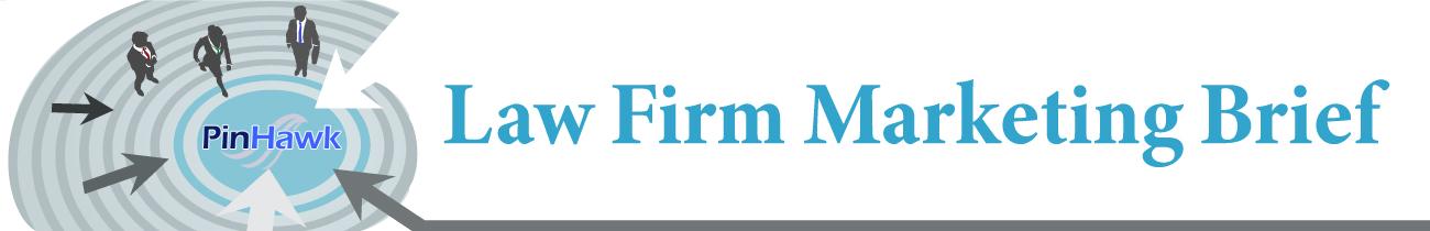 Law Firm Marketing Brief