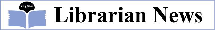 Librarian News Digest